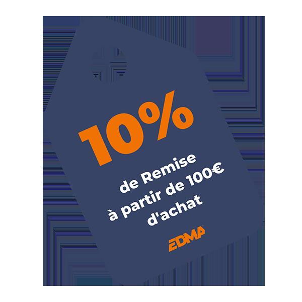 REMISE de 10% à partir de 100€ d'achat