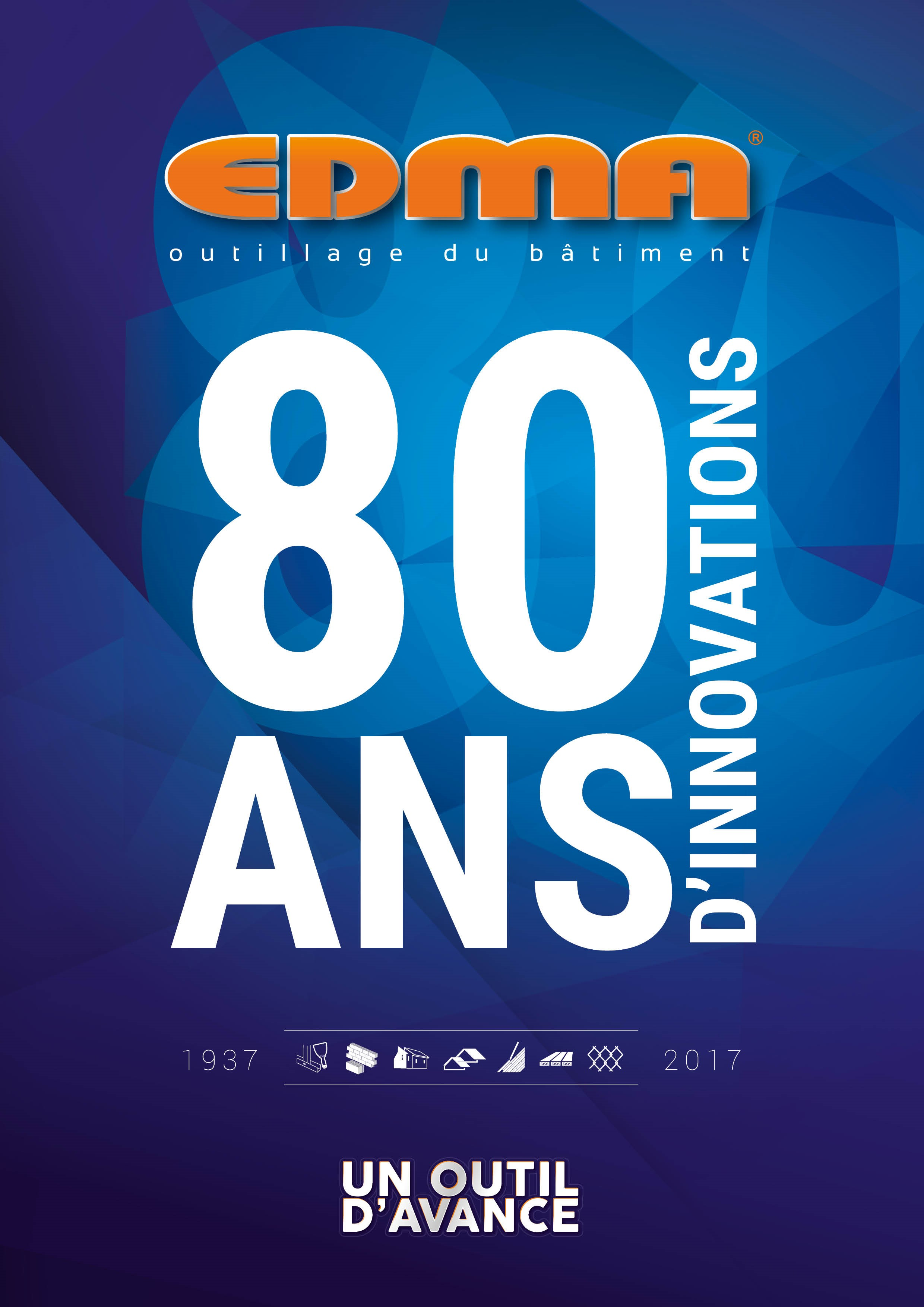 EDMA® Outillage - 80 ans d'innovations
